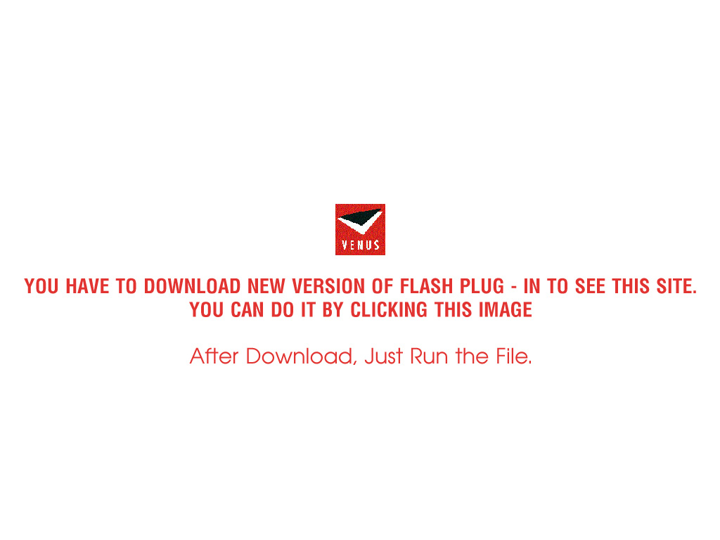 You need to have a Flash Player 8 installed to see this site.